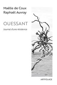 Coux maelle De et Raphaël Auvray - Ouessant. Journal d'une résidence.