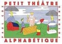 Cox Paul - Petit theatre alphabetique.
