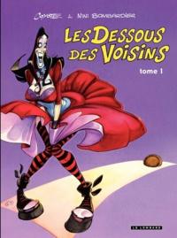 Coyote et Nini Bombardier - Les Dessous des Voisins Tome 1 : .