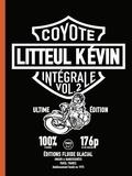 Coyote - Litteul Kévin Intégrale Tome 2 : Tomes 5 à 7.