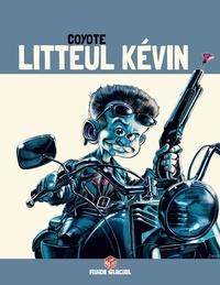 Coyote - Litteul Kévin Tome 3 : .