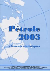 CPDP - Pétrole 2003 - Eléments statistiques.