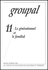 CPGF - Groupal N° 11 : Le générationnel et le familial.