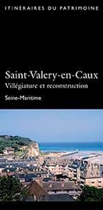 CPHN - Saint-Valéry-en-Caux, villégiature et reconstruction.