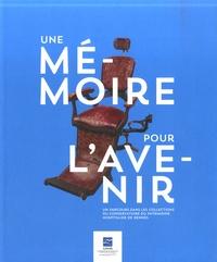 CPHR et Annic'k Le Mescam - Une mémoire pour l'avenir - Un parcours dans les collections du Conservatoire du patrimoine hospitalier de Rennes.
