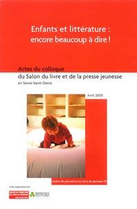 CPLJ-93 - Enfants et littérature : encore beaucoup à dire ! - Actes du colloque du Salon du livre et de la presse jeunesse en Seine-Saint-Denis. 1 DVD
