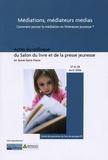 CPLJ-93 - Médiations, médiateurs, médias - Du concept à la pratique, comment penser la médiation en littérature jeunesse - Actes du colloque du Salon du livre et de la presse jeunesse en Seine-Saint-Denis, 27 et 28 avril 2006.