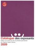 CPLJ-93 - Salon du livre et de la presse jeunesse en Seine-Saint-Denis - Catalogue des exposants 2009.
