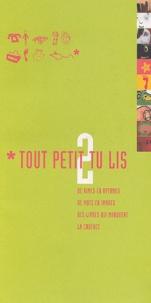 Sylvie Vassallo - Tout petit tu lis N° 2 : De rimes en rythmes, de mots en images, des livres qui marquent la cadence.