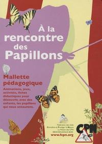 CPN - A la rencontre des papillons - Malette pédagogique.