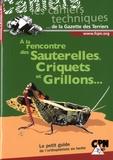 CPN - A la rencontre des sauterelles, criquets et grillons.