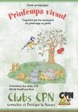 CPN - Printemps vivant - Enquêter sur les messagers du printemps au jardin.