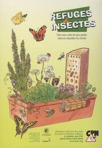 CPN - Refuges à insectes - Chez vous, créez les plus petites réserves naturelles du monde.