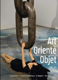 CQFD - Art Orienté Objet  2001-2011.
