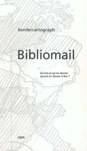 CQFD - Bibliomail - Qu'est-ce qu'on donne quand on donne à lire ?.