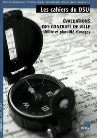 Philippe Estèbe - Les cahiers du DSU N° 41, Automne 2004 : Evaluation des contrats de ville - Utilité et pluralité d'usages.