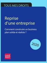 Téléchargement gratuit de livres audio populaires Reprise d'une entreprise 2020  - Comment construire un business plan solide et réaliste ?