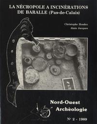 Christophe Hosdez - Nord-Ouest Archéologie N° 2, 1989 : La Nécropole à incinérations de Baralle (Pas-de-Calais).