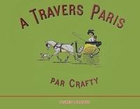 Crafty - A travers Paris.