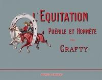 Crafty - L'équitation puérile et honnête.