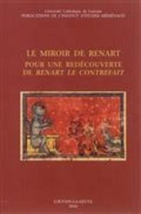 Craig Baker - Le miroir de Renart - Pour une redécouverte de Renart le contrefait.