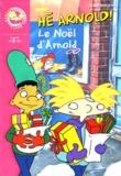 Craig Bartlett - Hé Arnold !  : Le Noël d'Arnold.