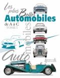 Craig Cheetham - Les plus belles automobiles du XXe siècle, 1908-1999 - Tome 1 : de A à C.