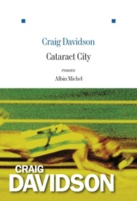Craig Davidson - Cataract City.
