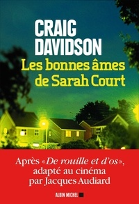 Craig Davidson - Les bonnes âmes de Sarah Court.