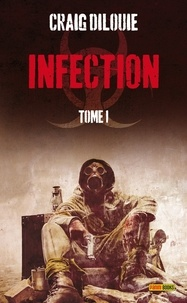 Craig DiLouie - Infection Tome 1 : .