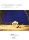 Craig Edward Gordon et Patrick Le Boeuf - Mettre en scène un Shakespeare.