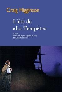"""Craig Higginson - L'été de """"La Tempête""""."""