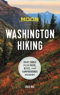 Craig Hill - Moon Washington Hiking - Best Hikes plus Beer, Bites, and Campgrounds Nearby.