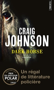 Craig Johnson - Dark horse.