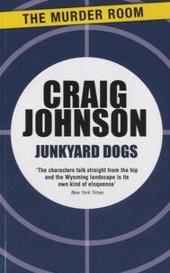 Craig Johnson - Junkyard Dogs.