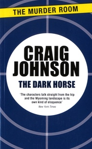 Craig Johnson - The Dark Horse.