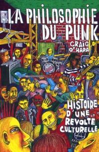Téléchargements ebook gratuits pour kindle La philosophie du punk  - Histoire d'une révolte culturelle