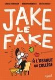 Craig Robinson et Adam Mansbach - Jake le Fake à l'assaut du collège.