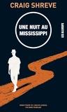 Craig Shreve - Une nuit au Mississipi.
