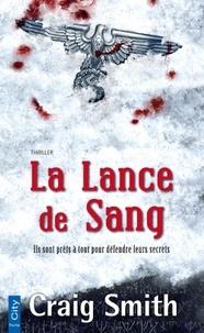 Craig Smith - La Lance de Sang.