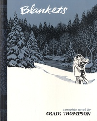 Craig Thompson - Blankets: A Graphic Novel.