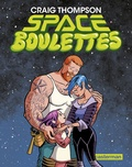 Craig Thompson - Space boulettes.