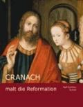 Cranach malt die Reformation.