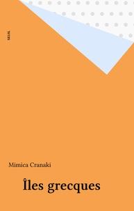 Cranaki - Îles grecques.