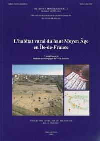 CRAVF - L'habitat rural du haut Moyen Age en Ile-de-France - 1er supplément au Bulletin archéologique du Vexin français.