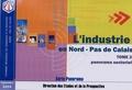 Crci Nord - Pas-de-Calais - L'industrie en Nord-Pas de Calais - Tome 2, Panorama sectoriel.