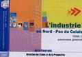 Crci Nord - Pas-de-Calais - L'industrie en Nord-Pas de Calais - Tome 1, Panorama général.