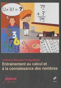 CRDP Académie de Grenoble - Entrainement au calcul et à la connaissance des nombres.
