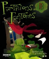 CRDP de Basse-Normandie - Partitions fantômes n° 18 - Répertoire de chants de l'académie de Caen.