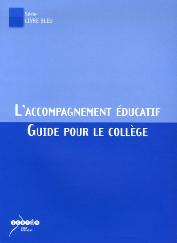 L Accompagnement Educatif Guide Pour Le College Grand Format